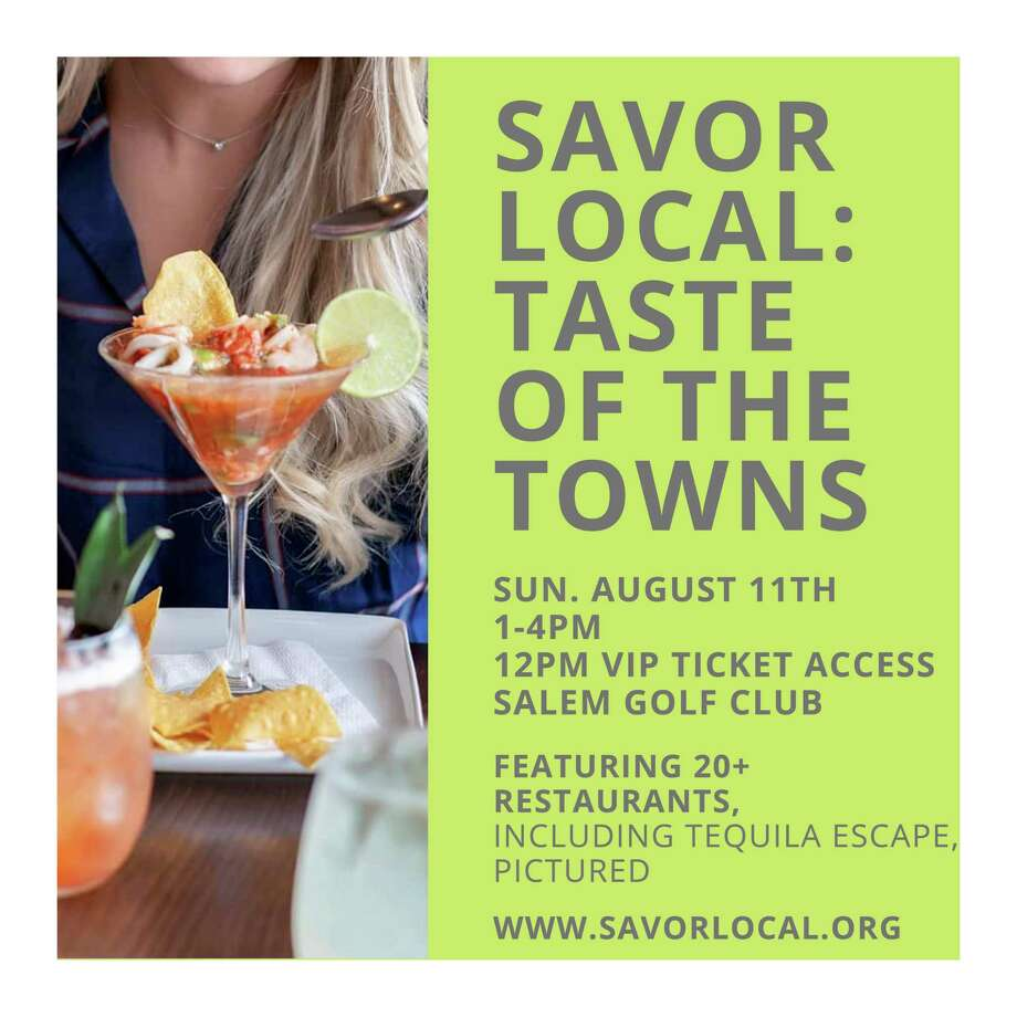 """Savor Local: Taste of the Towns"" will feature local restaurants and distillers Sunday, Aug. 11, from 1-4 p.m. at Salem Golf Club Photo: Amanda Duff"