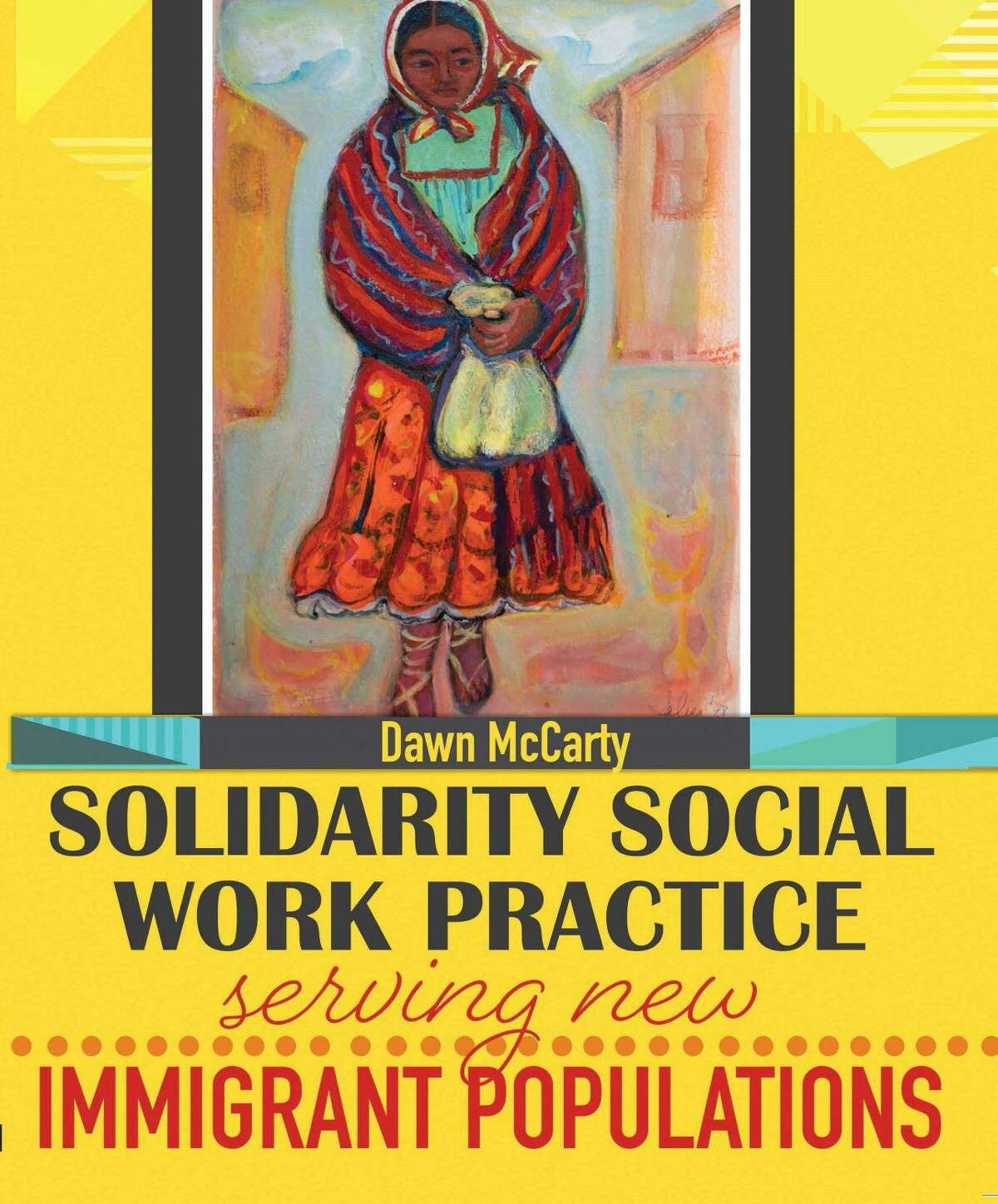 Dawn McCarty, associate professor of social work at the University of Houston-Downtown, has published the new textbook