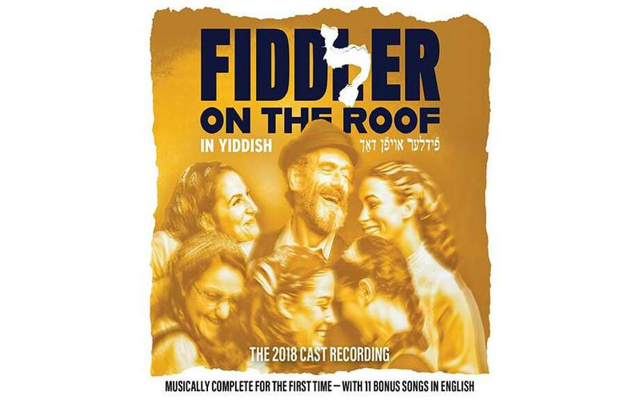 "The new cast recording from ""Fiddler On the Roof"" is musically complete. Photo: Contributed Photo"