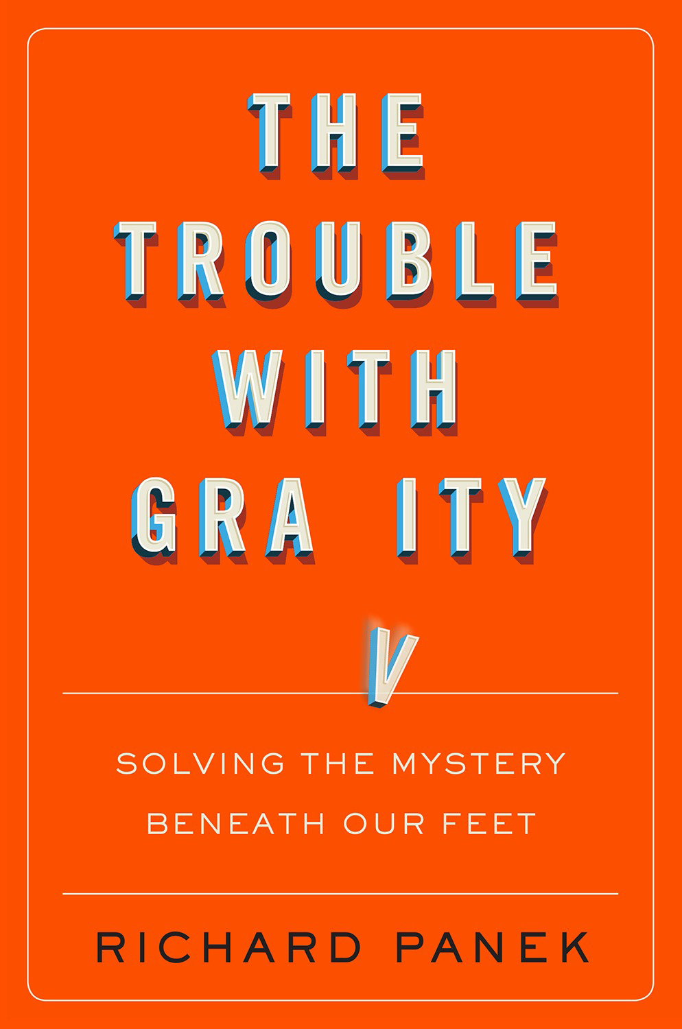 Book World: Scientists know gravity exists. They just don't know how it works.