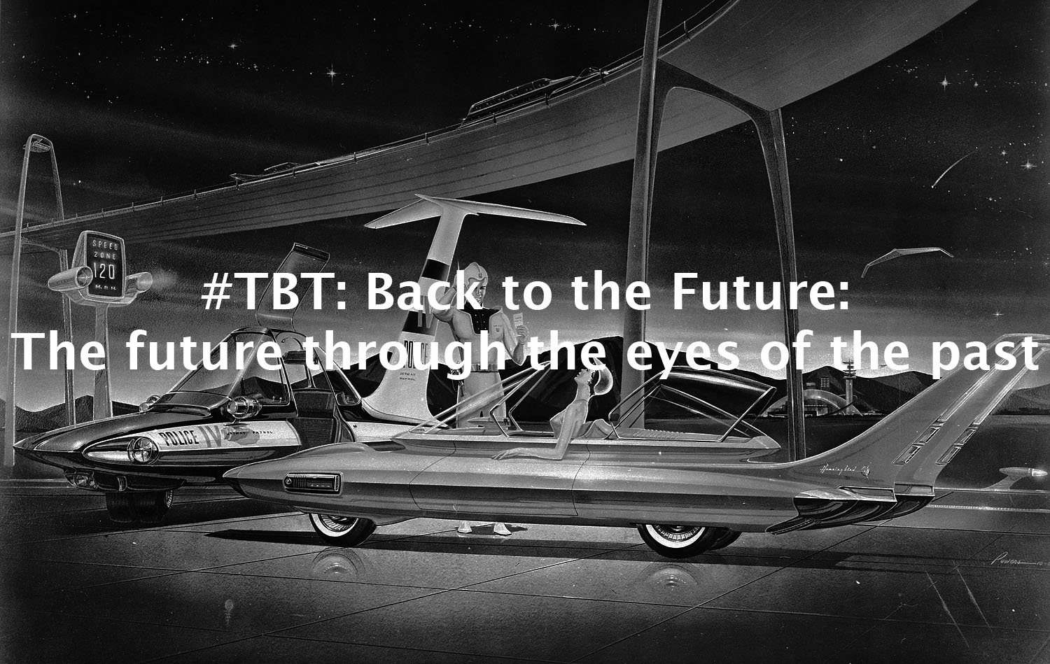 #ThrowbackThursday: Back to the Future: The future through the eyes of the past