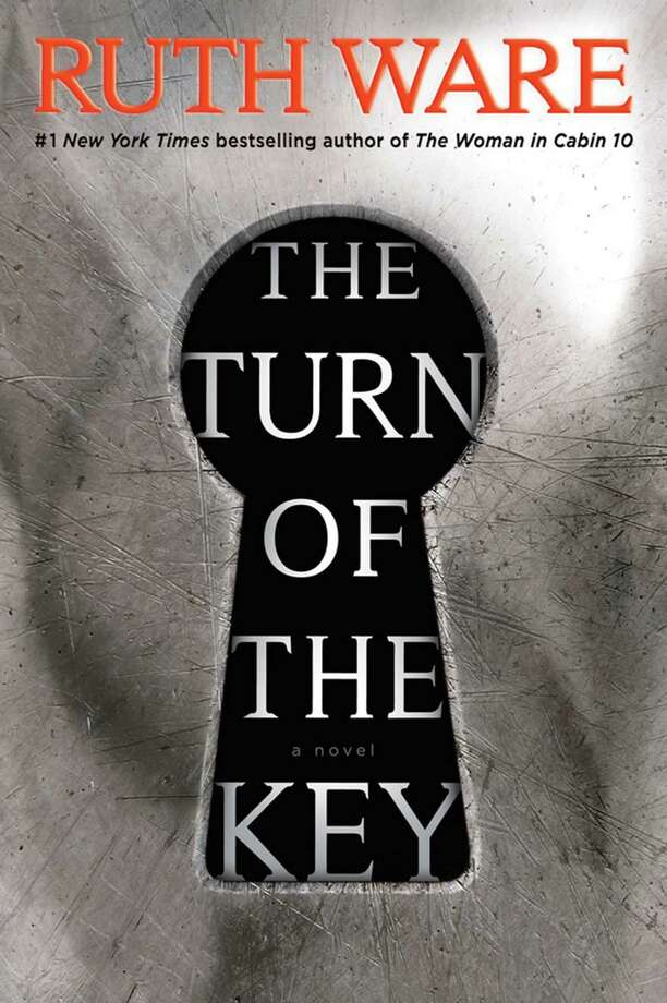 """The Turn of the Key"" by Ruth Ware; Scout Press (336 pages, $27.99) (Scout Press) Photo: Scout Press, HO / TNS / Minneapolis Star Tribune"