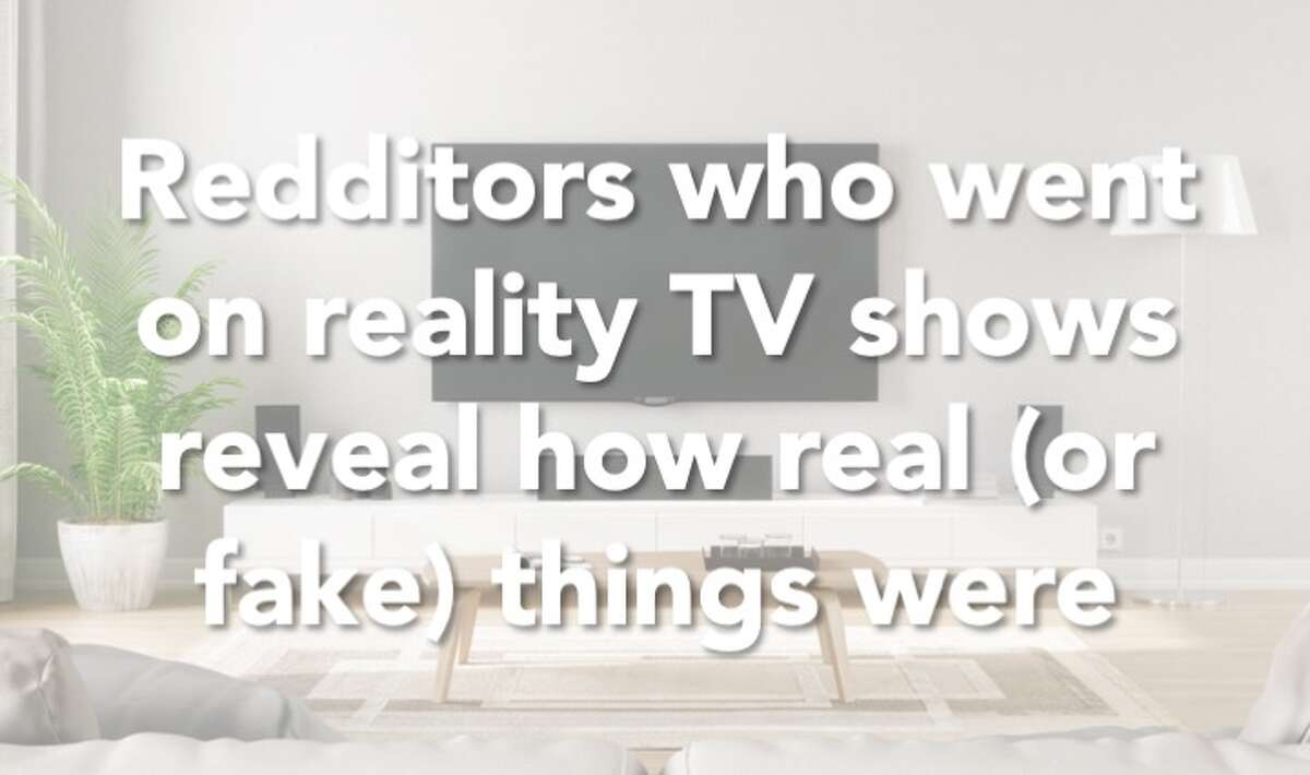 Click through the gallery to see what Redditors had to say about their experiences on reality TV.