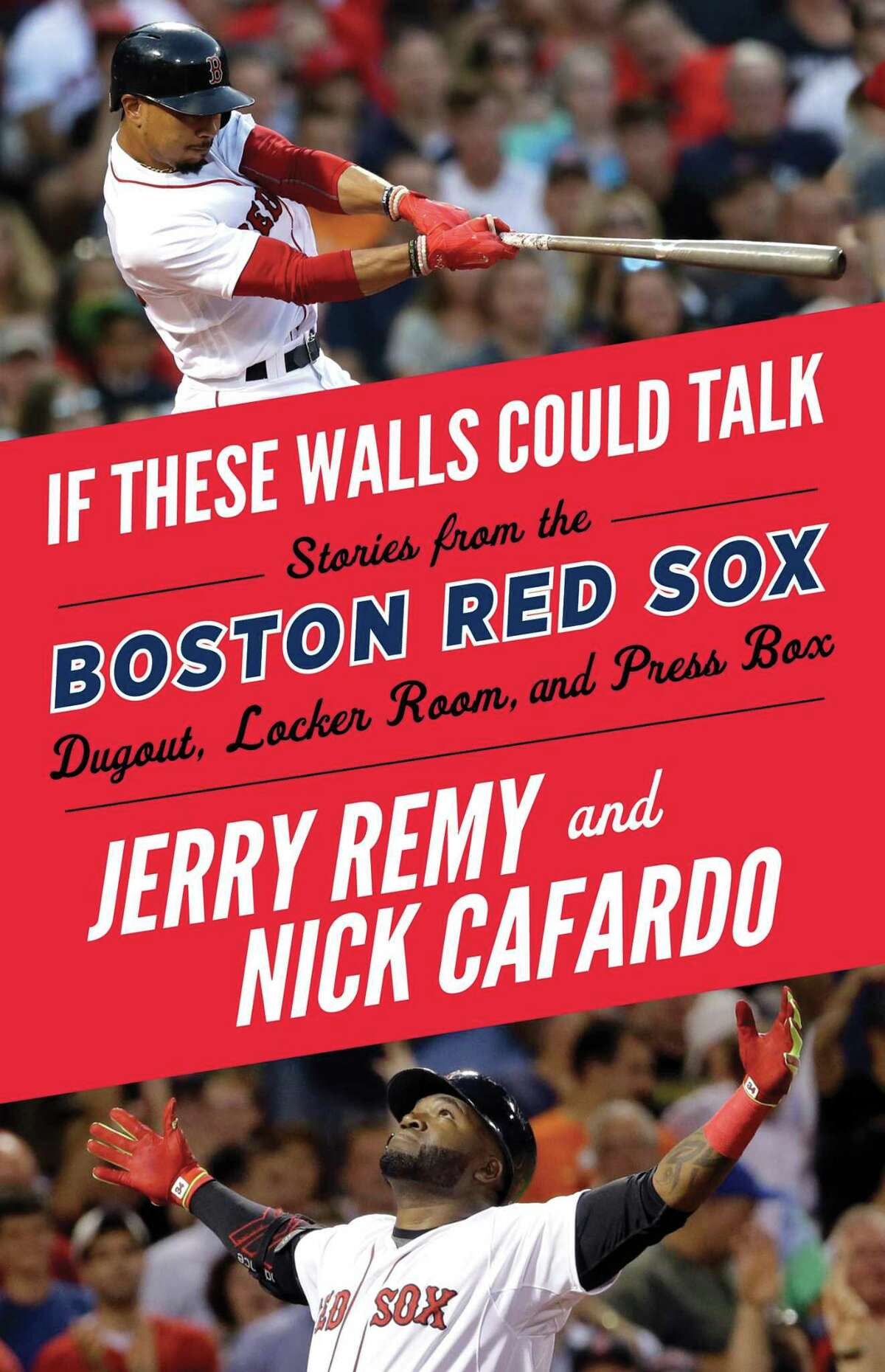 Boston Red Sox broadcaster Jerry Remy is author of