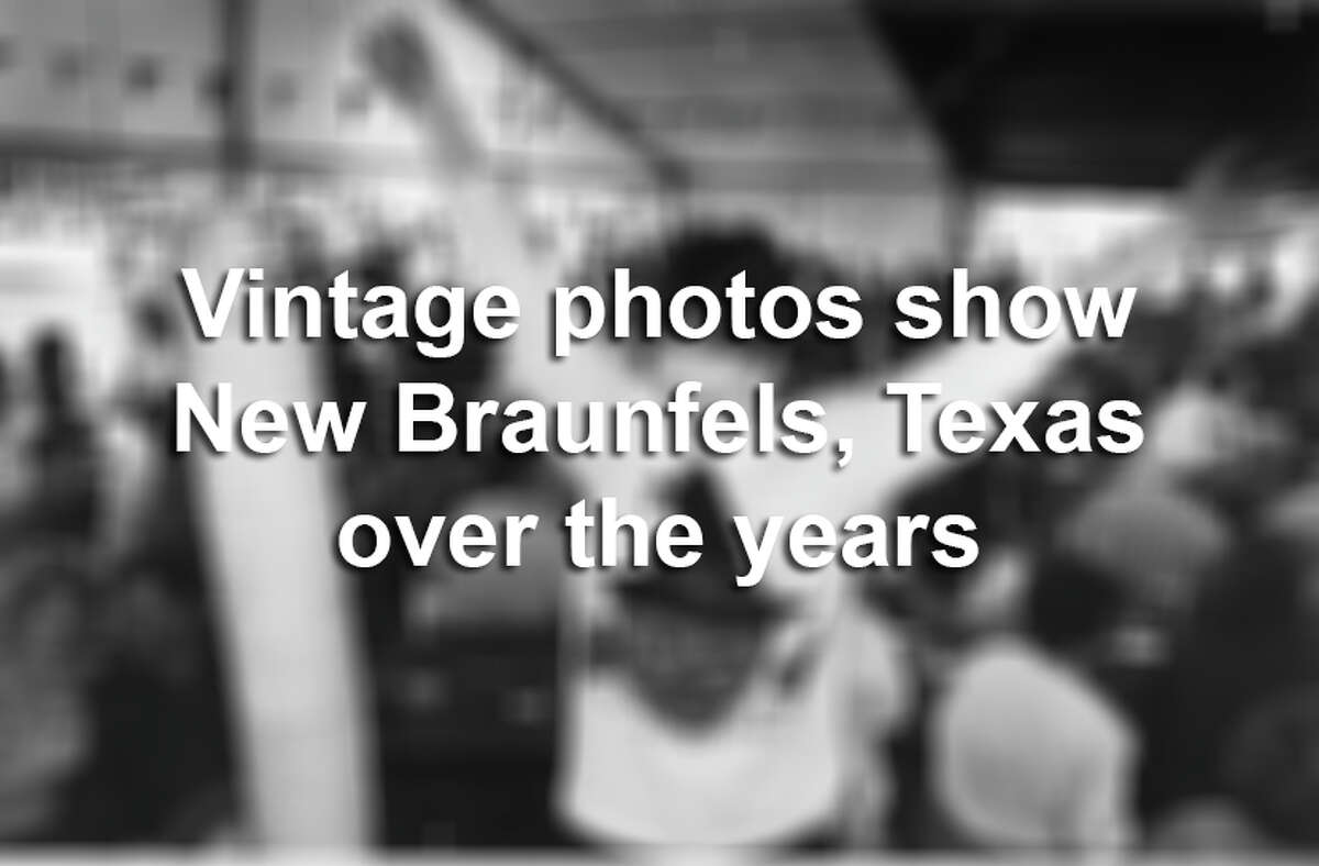 Click ahead to view photos of New Braunfels over the years.