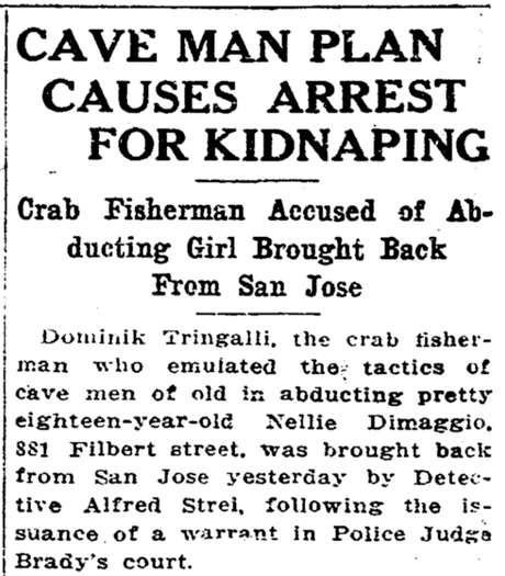 The 1917 San Francisco Chronicle article from the kidnapping of Nellie DiMaggio. Photo: San Francisco Chronicle