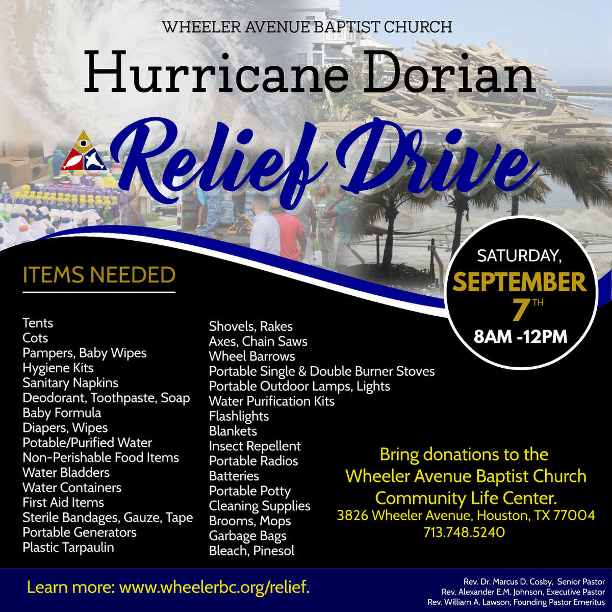 Wheeler Avenue Baptist Church will host a donation drive on Saturday, Sept. 7, from 8 a.m. to 12 p.m. in the Community Life Center, located at 3826 Wheeler Ave. Items that can be donated include tents, cots, deodorant, toothpaste, blankets and non-perishable foods.