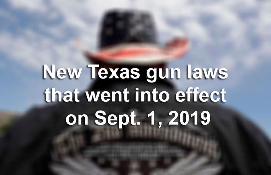 >> Click through the following gallery to see new Texas gun laws that went into effect on Sept. 1, 2019. Photo: Houston Chronicle