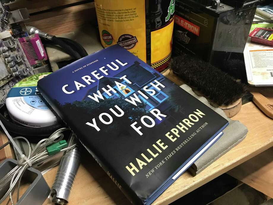 """Careful What You Wish For"" by Hallie Ephron is a thriller about a professional organizer. Photo: TinaMarie Craven / Hearst Connecticut Media /"