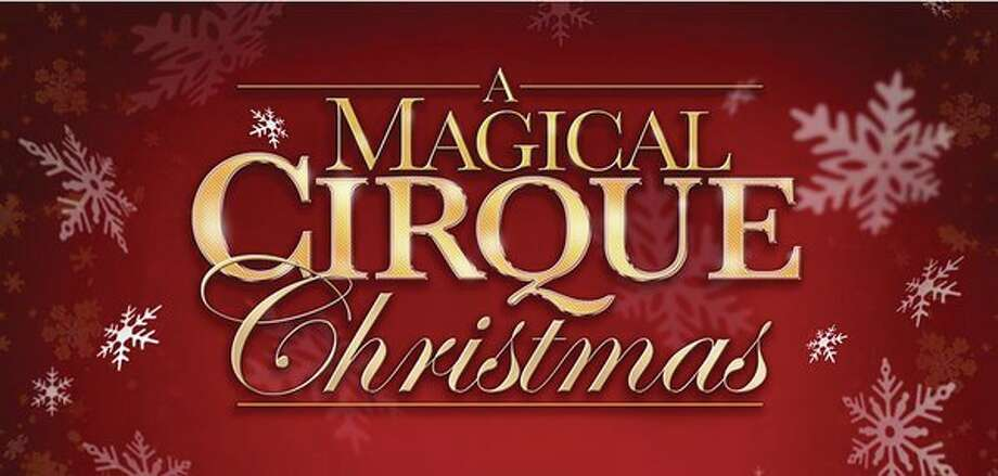 A Magical Cirque Christmas (Photo provided/Dow Event Center)