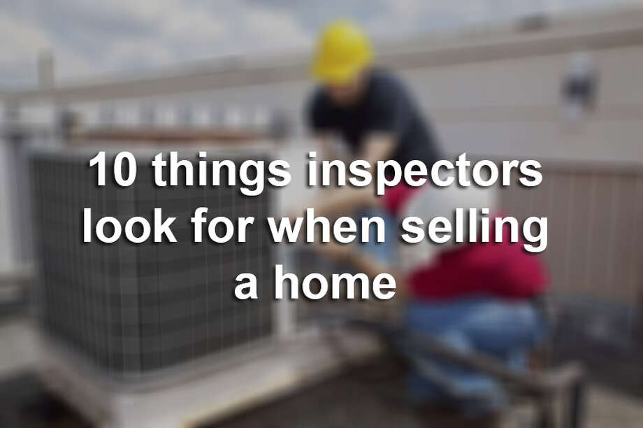 10 things inspectors look for when buying/selling a home. Photo: No Credit