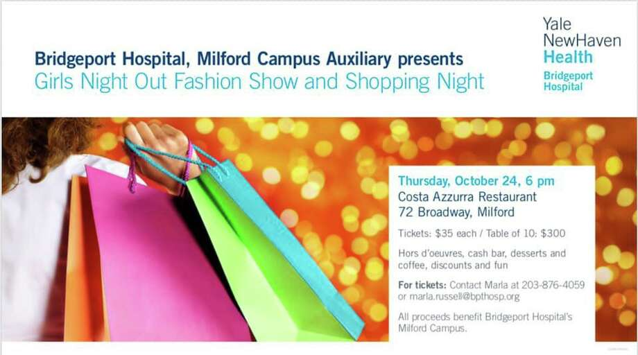 A girls night out and fashion show, presented by the Milford Campus of Bridgeport Hospital Auxiliary, will take place Thursday, Oct. 24, at 6 p.m., at Costa Azzurra Restaurant. Photo: Contributed Photo.