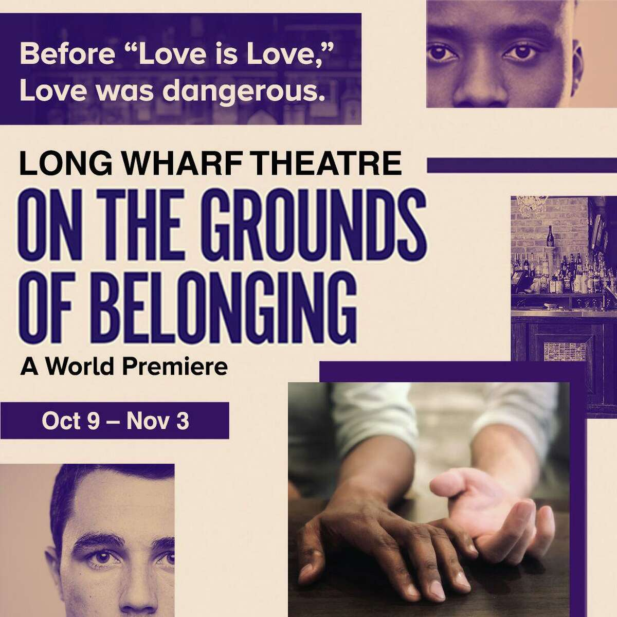 """""""On the Grounds of Belonging"""" will be onstage at Long Wharf Theatre, Wednesday, Oct. 9, through Sunday, Nov. 3."""