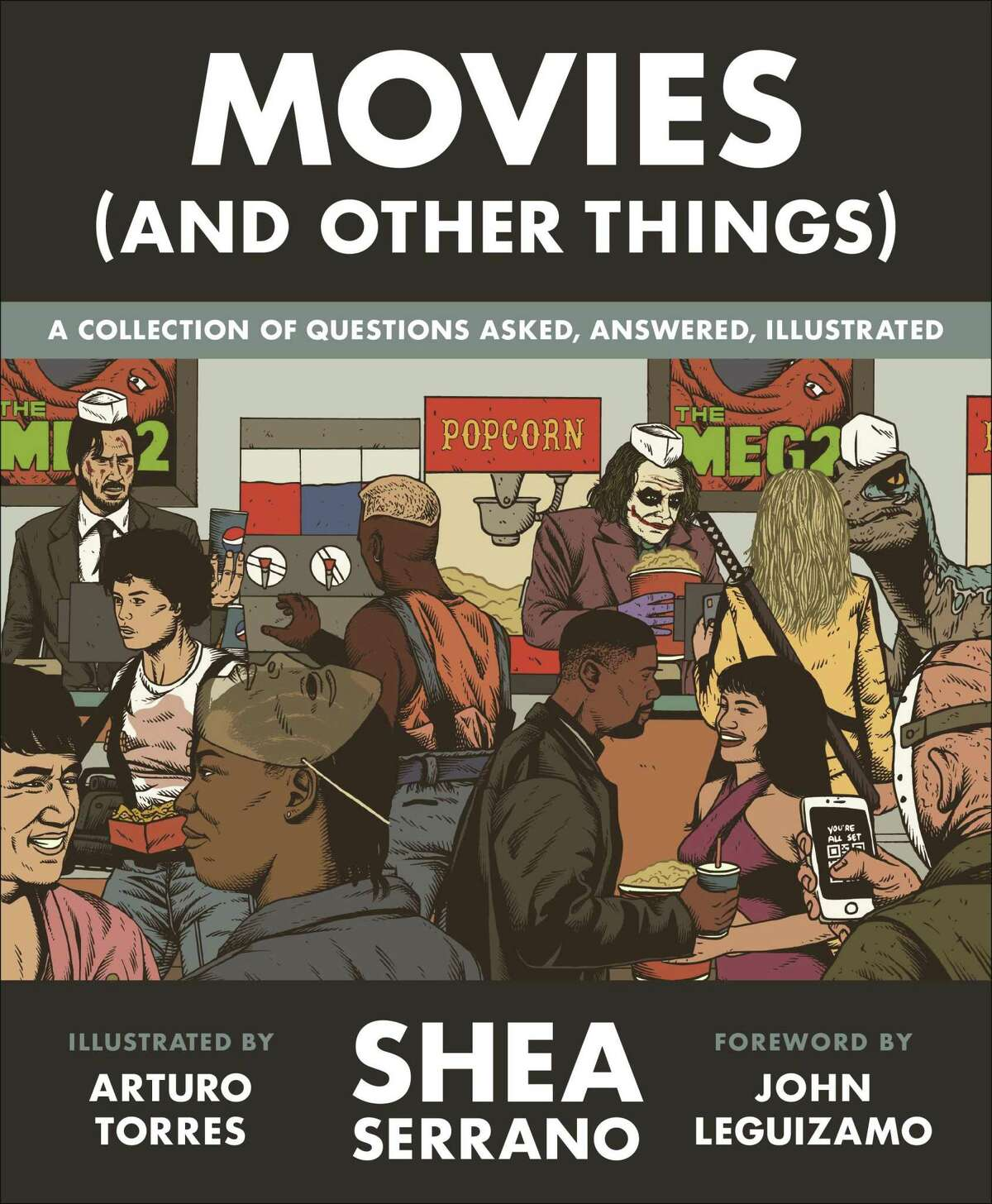 Shea Serrano's new book 'Movies (And Other Things)' covers movie topics with wit and humor. It also features a foreword by actor John Leguizamo and an afterward by actor Don Cheadle.