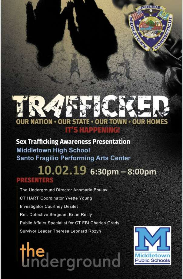 A sex trafficking awareness presentation will be held at Middletown High School's Santo Fragilio Performing Arts Center Wednesday from 6:30 to 8:30 p.m. at 200 La Rosa Lane. Presenters will include Annemarie Boulay, director of The Underground of Bloomfield; state of Connecticut Human Anti-trafficking Response Team coordinator Yvette Young, investigator Courtney Desilet, retired detective sergeant Brian Reilly, Connecticut FBI public affairs specialist Charles Grady and survivor leader Theresa Leonard Rozyn. Photo: Contributed Photo