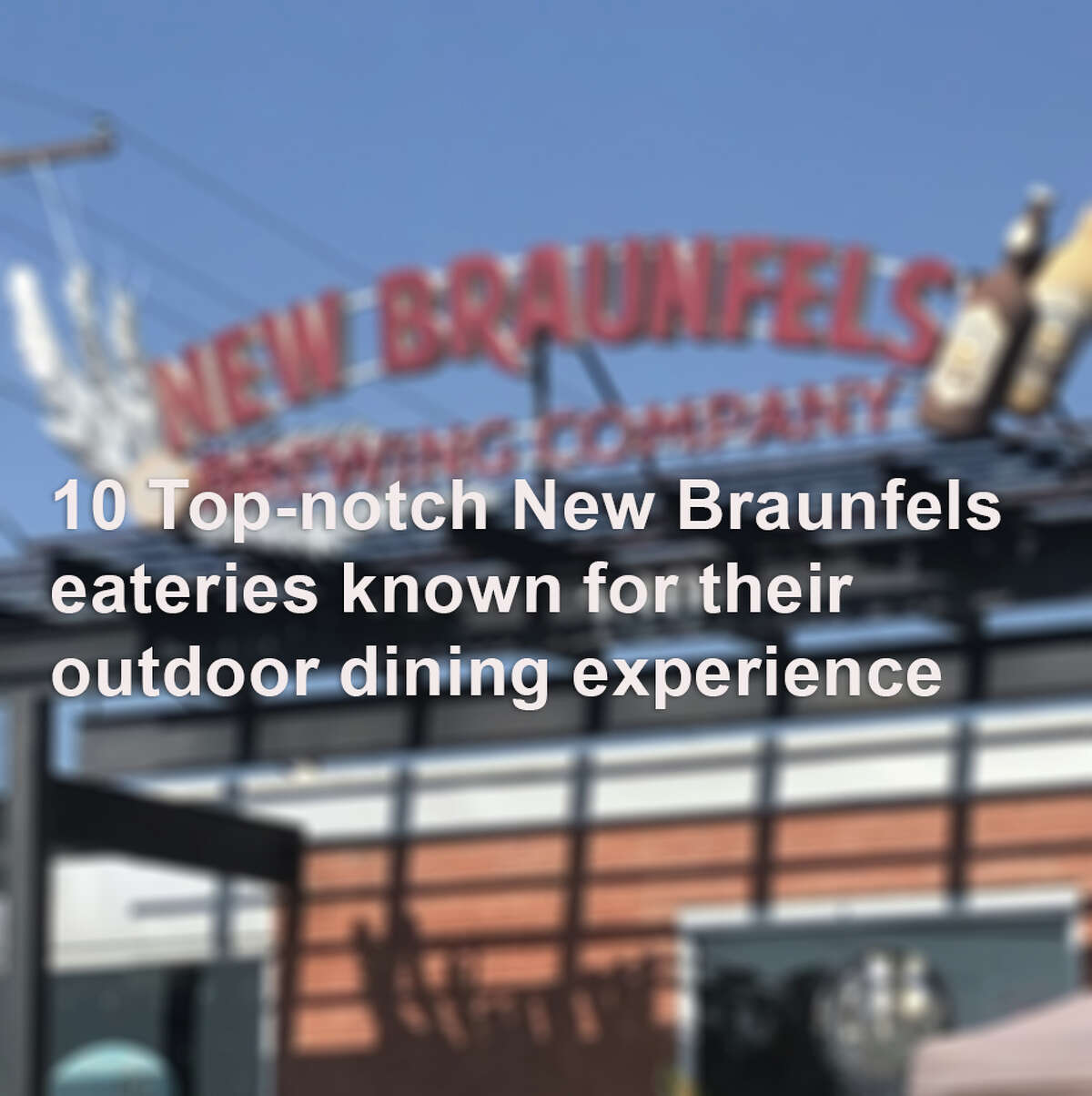Check out these 10 New Braunfels restaurants where you can enjoy the awesome weather along with some amazing food.