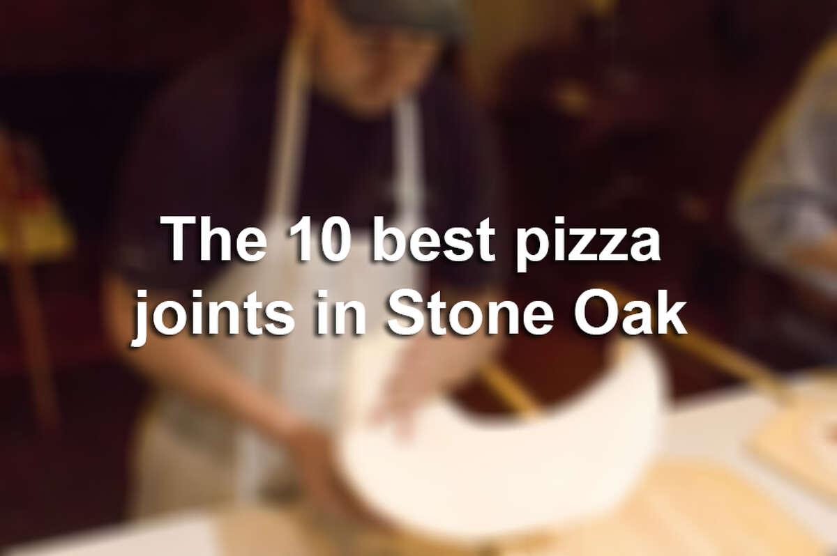 The 10 best pizza joints in Stone Oak.