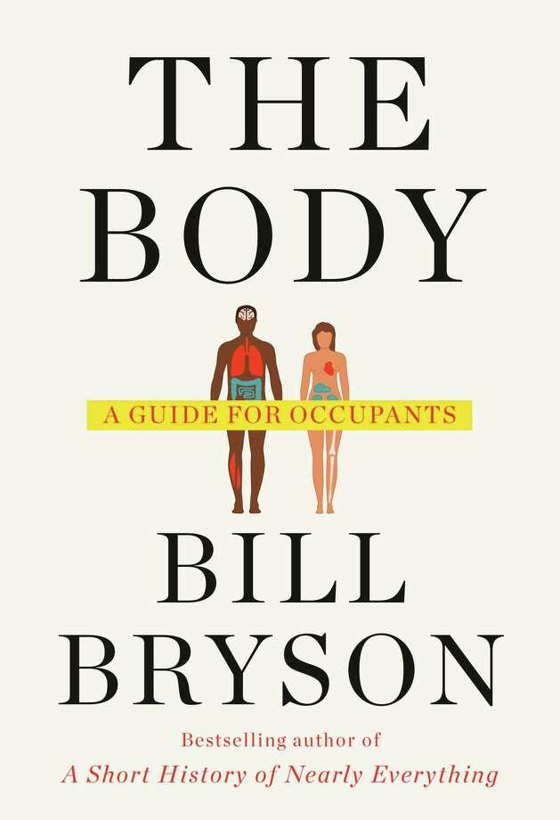 """The Body: A Guide for Occupants"" by Bill Bryson. Photo: Doubleday/Penguin Random House. / Penguin Random House"
