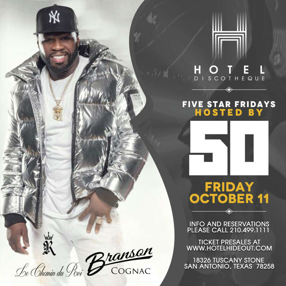"Hotel Discotheque, the Stone Oak nightclub, announced 50 Cent will host ""Five Star Fridays"" on Oct. 11. Club-goers are invited out to the 18326 Tuscany Stone club for the chance to see 50 Cent. Tickets are $25 a person and can be purchased online. Photo: Courtesy, MikeAnthony Torres"