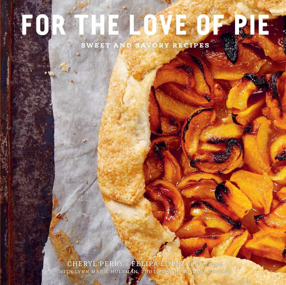 """For the Love of Pie: Sweet and Savory Recipes"""