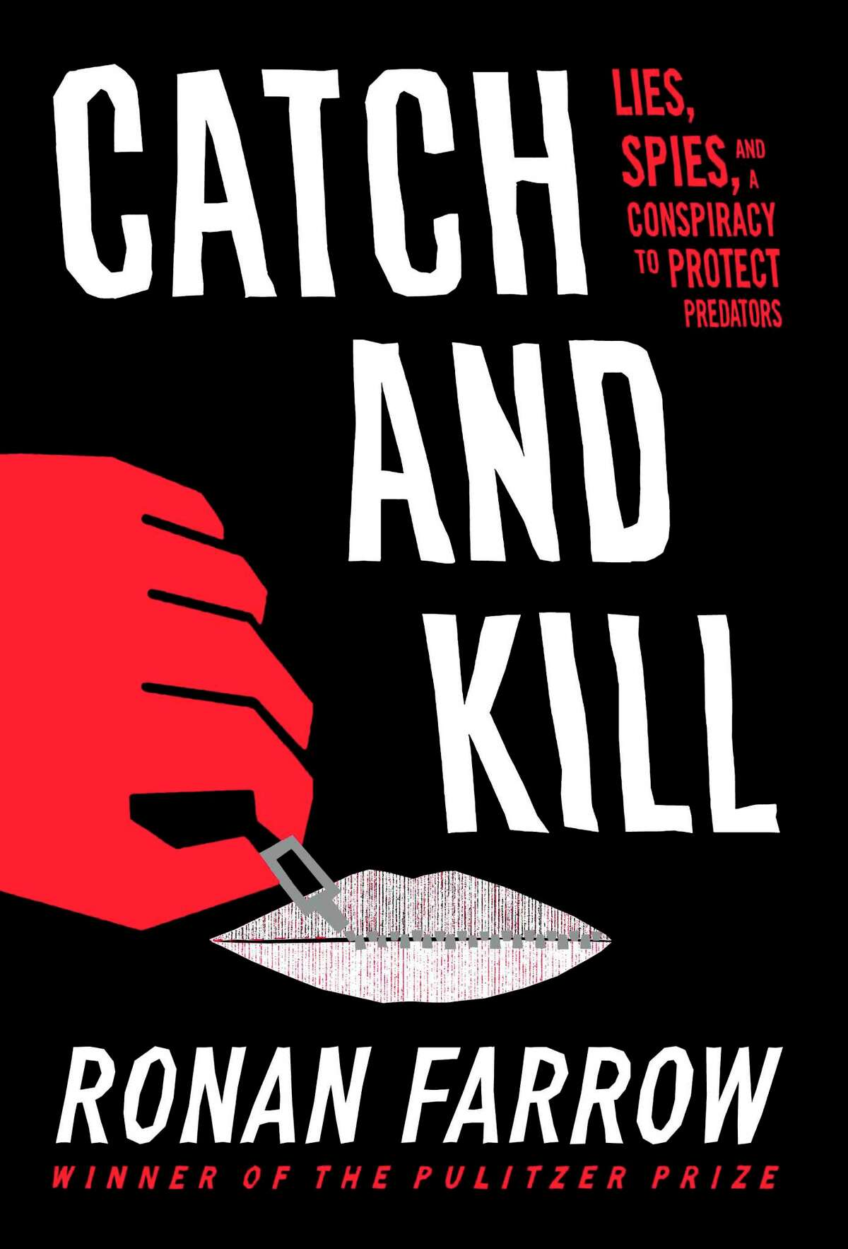 """This cover image released by Little, Brown and Company shows """"Catch and Kill: Lies, Spies, and a Conspiracy to Protect Predators,"""" by Ronan Farrow, on sale Oct. 15. (Little, Brown and Company via AP)"""