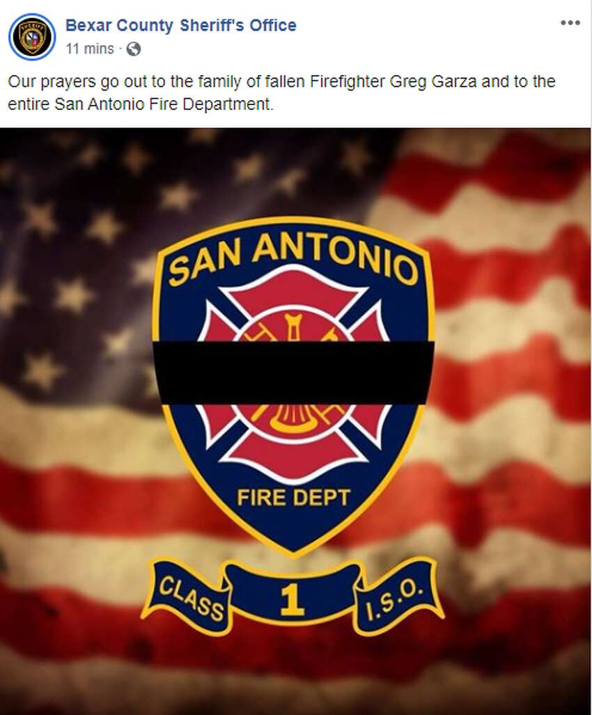 Bexar County Sheriff's Office: Our prayers go out to the family of fallen Firefighter Greg Garza and to the entire San Antonio Fire Department.
