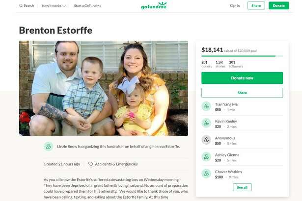 A Go Fund Me Page has been created for the family ofBrenton Estorffe, 29, who was killed during a break-in at his home in Katy Wednesday.