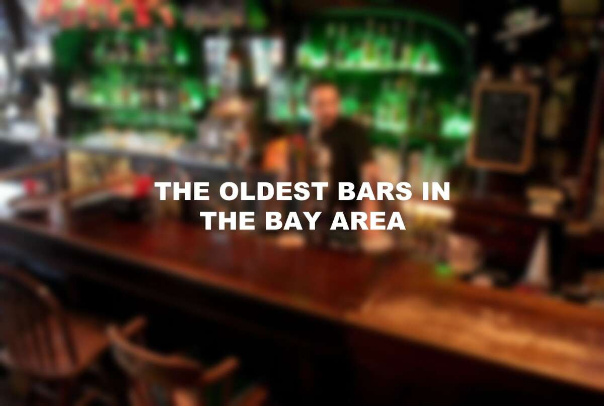 The oldest bars in the Bay Area.