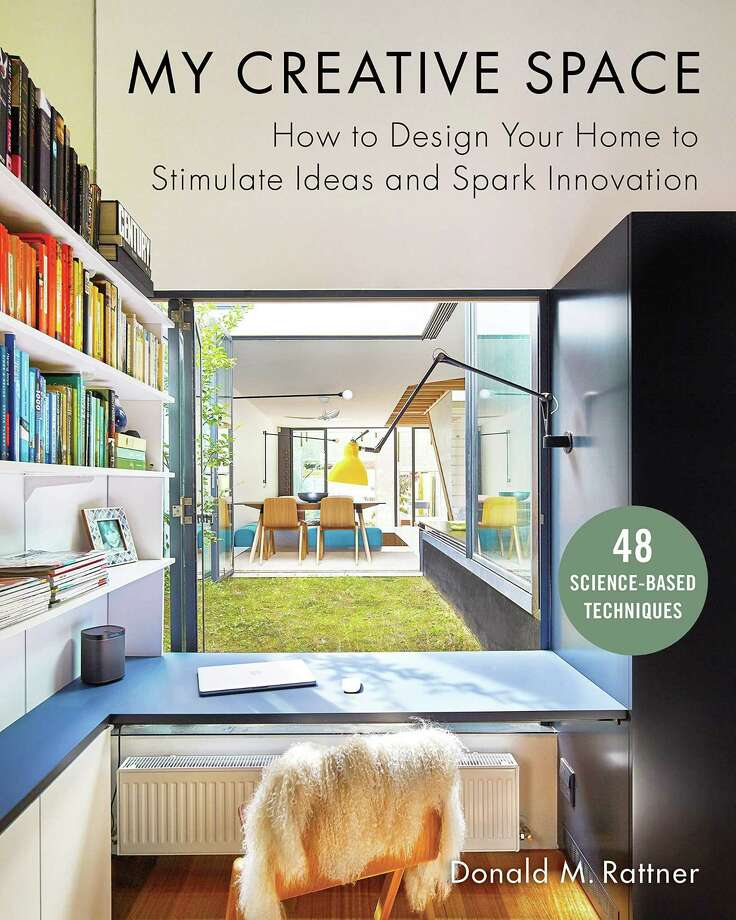 Architect and author Donald M. Rattner will speak about his latest book, My Creative Space: How to Design Your Home to Stimulate Ideas and Spark Innovation. Contributed photo Photo: Contributed Photo