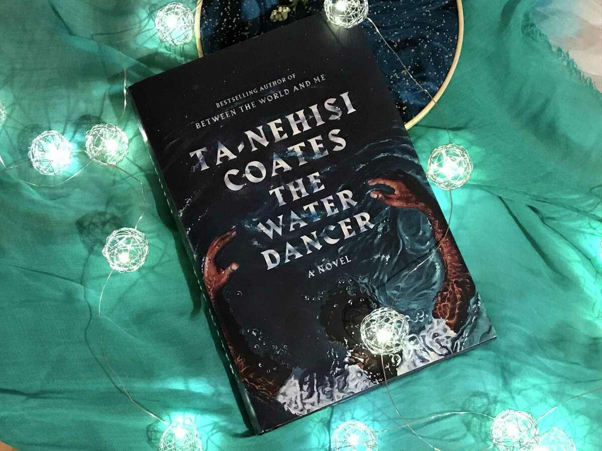 """The Water Dancer"" is Ta-Nehisi Coates' debut novel."