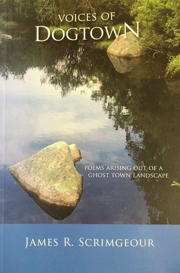 """Spectrum/ Gallery 25 and Creative Arts Studio in New Milford will present a reading with New Milford Poet Laureate Dr. James Scrimgeour Oct. 26, 2019 at 3 p.m. at the gallery in the railroad station on Railroad Street. Scrimgeour will read from his latest book, """"Voices of Dogtown; Poems Arising Out of a Ghost Town Landscape.""""  Courtesy of James Scrimgeour Photo: Contributed Photo / Contributed Photo / The News-Times Contributed"""