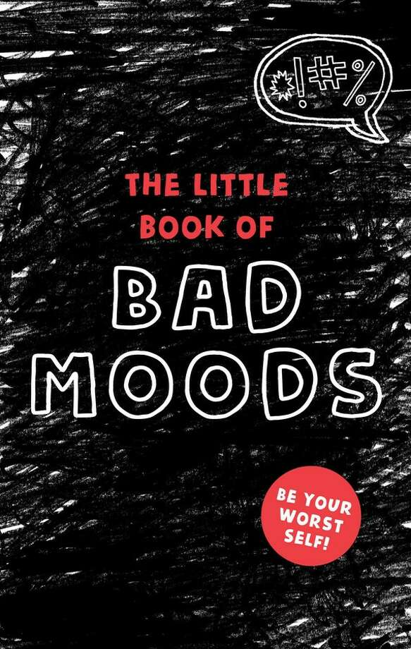 """The Little Book of Bad Moods"" (Simon and Schuster)"