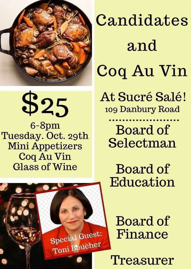 Candidates and Coq Au Vin will be held Oct. 29, from 6 to 8 p.m., at Sucre Sale, 109 Danbury Road, Ridgefield. Photo: Contributed Photo.