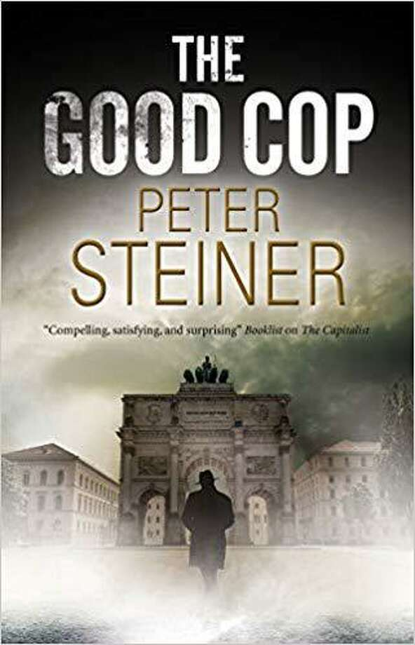 """The Good Cop"" by Peter Steiner is about post World War I Germany. Photo: Severn House / Contributed Photo /"