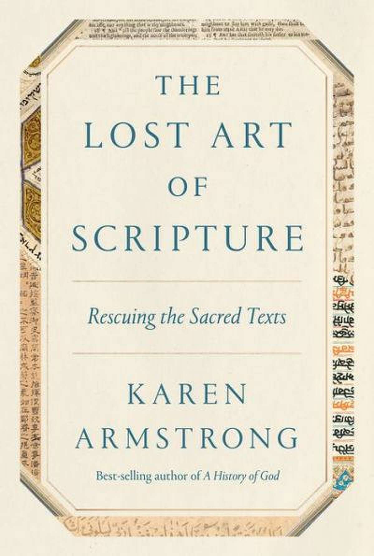 Cover image for The Lost Art of Scripture: Rescuing the Sacred Texts by Karen Armstrong