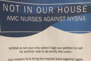 A flyer at Albany Medical Center advertises an effort underway to decertify the results of an April 2018 election, in which nurses voted 2-1 in favor of joining the New York State Nurses Association.