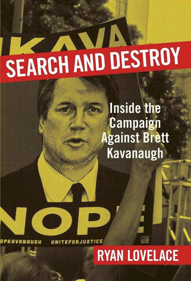 Search and Destroy: Inside the Campaign Against Brett Kavanaugh Photo: Regnery, Handout / Handout