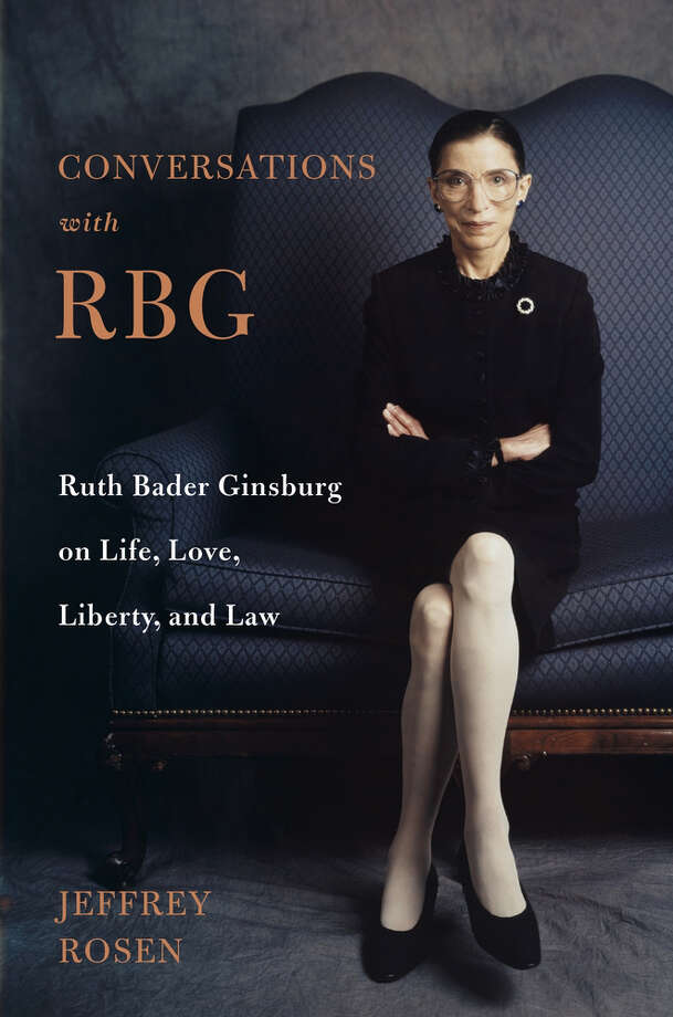 Conversations with RBG: Ruth Bader Ginsburg on Life, Love, Liberty, and Law Photo: Holt, Handout / Handout