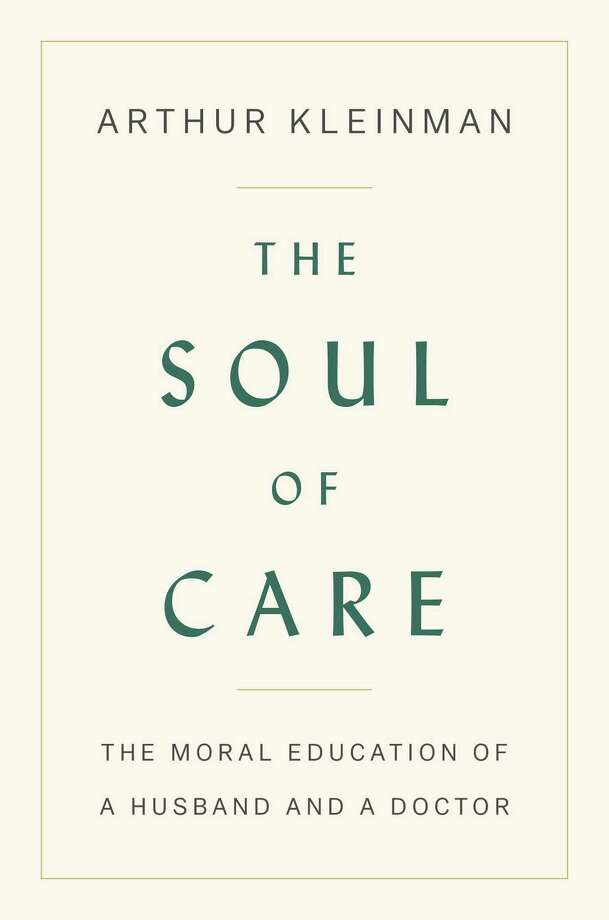 The Soul of Care: The Moral Education of a Husband and a Doctor Photo: Viking, Handout / Handout