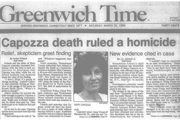The Westchester County District Attorney's Office ruled Mary Capozza's death a homicide in 1990, weeks after her body was found in North Castle, N.Y.