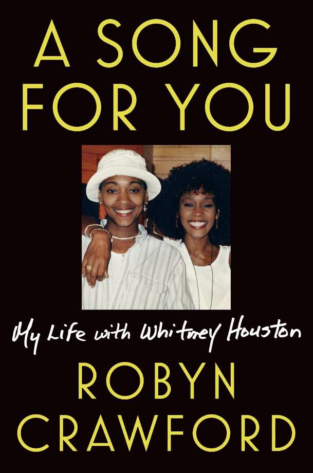 A Song for You: My Life With Whitney Houston Photo: Dutton, Handout / Handout