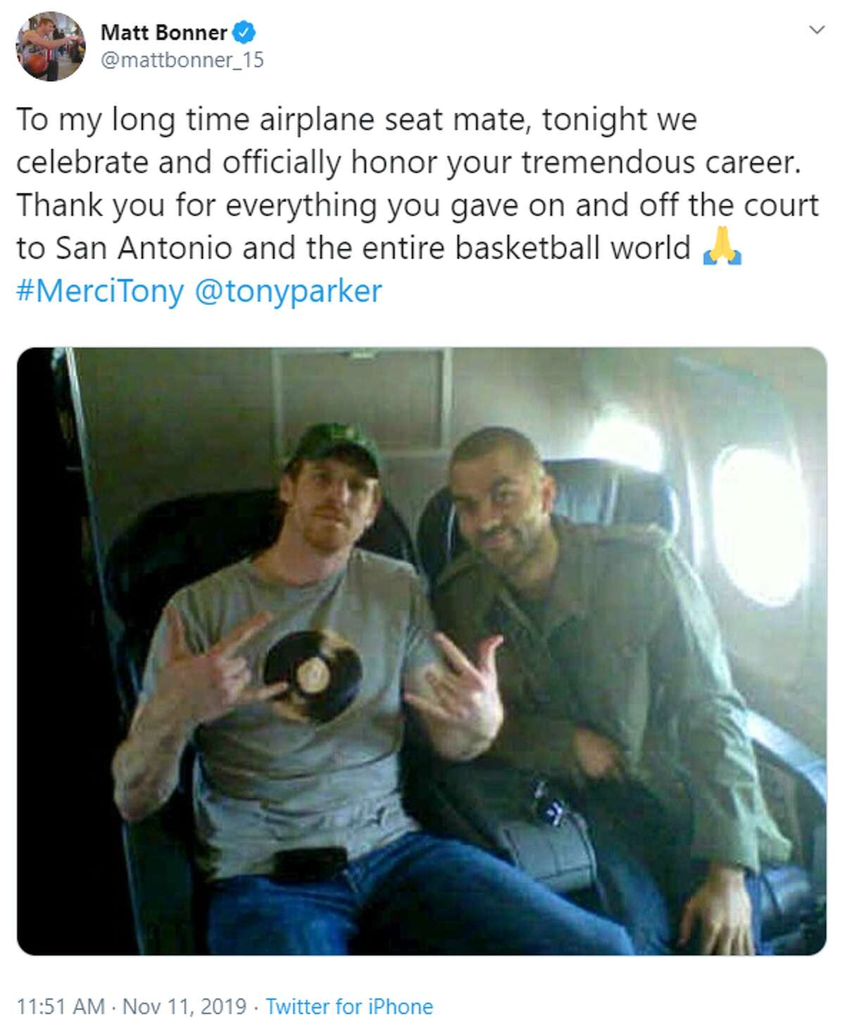 @mattbonner_15: To my long time airplane seat mate, tonight we celebrate and officially honor your tremendous career. Thank you for everything you gave on and off the court to San Antonio and the entire basketball world #MerciTony @tonyparker
