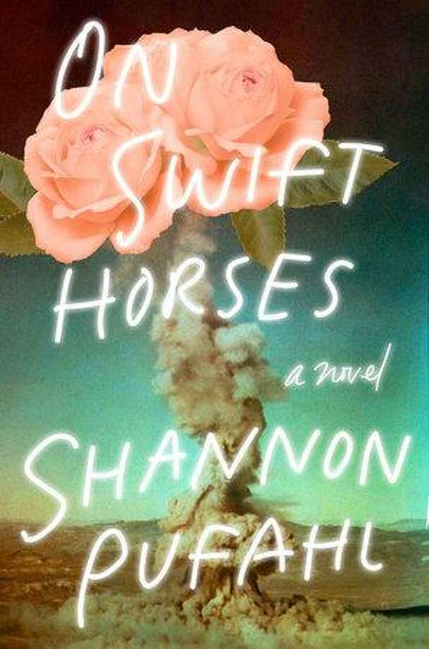 """On Swift Horses"" by Shannon Pufahl. Photo: Penguin Randomhouse / Contributed Photo /"