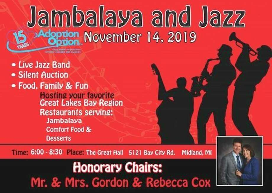 Thursday, Nov. 14: Jambalaya & Jazz, an event that features food from around the Great Lakes Bay Region, a silent auction and live jazz band, is set for 6 to 8:30 p.m. at the Great Hall Banquet and Convention Center, located at 5121 Bay City Road in Midland. (Photo provided/Adoption Option)