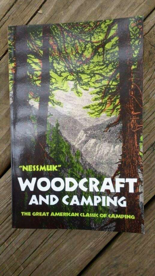 "Nessmuk's 1884 book ""Woodcraft and Camping"" is still in print and available on Amazon. It is a great read with plenty of how-to tips which are still viable today. (Tom Lounsbury/Hearst Michigan)"