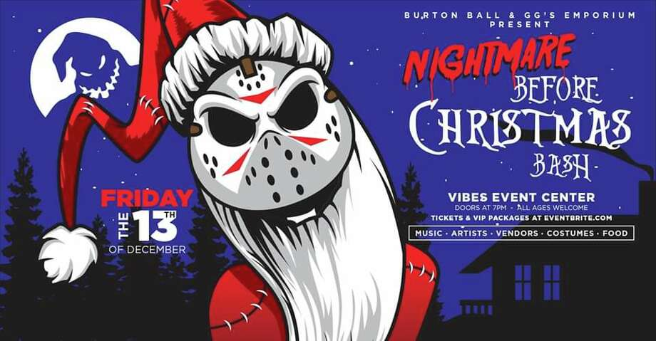 "The family friendly event will combine the two film favorites, ""Nightmare Before Christmas"" and ""Friday the 13th"" at Vibes Event Center on Dec. 13 from 7 p.m. to 1 a.m.  Photo: Courtesy, Clockwork Creative"