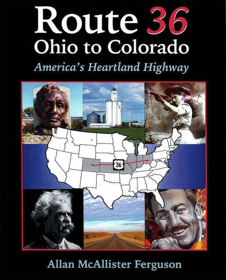 Allan Ferguson's latest book explores Route 36 and the communities through which it runs from Ohio to Colorado. Photo: Handout Photo
