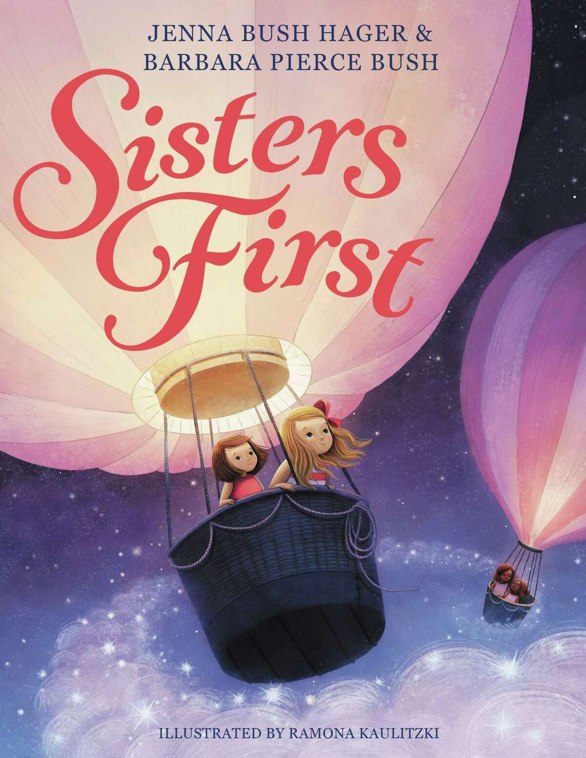 """Twin sisters Jenna Bush Hager and Barbara Pierce Bush have written their first children's book, """"Sisters First"""" with illustrations by Ramona Kaulitzki (Hatchette Books, $18.99)"""