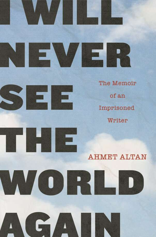 I Will Never See the World Again: The Memoir of an Imprisoned Writer Photo: Other Press, Handout