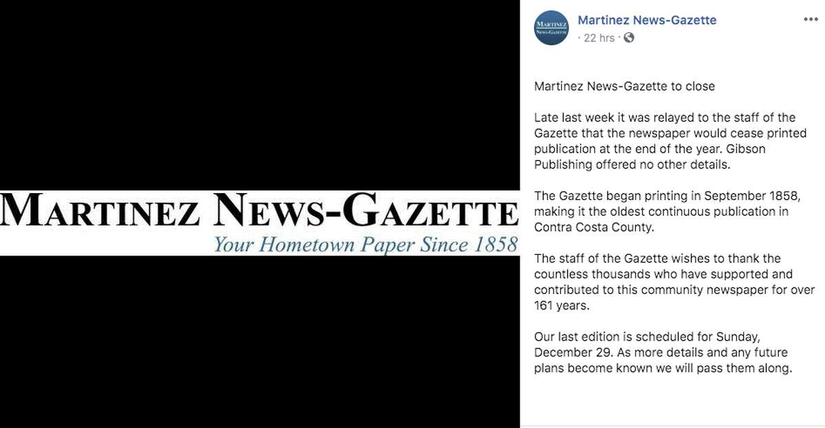 The demise of local journalism This one obviously hits close to home. In November 2019, the Martinez News-Gazette announced it would have to stop publishing a paper after 161 years. The News-Gazette joins scores of local news outlets that have been forced to shut down among declining readership and being bled dry by hedge funds. Support local journalism, folks.